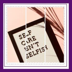 Selbstfürsorge ist nicht egoistisch, sondern notwendig!